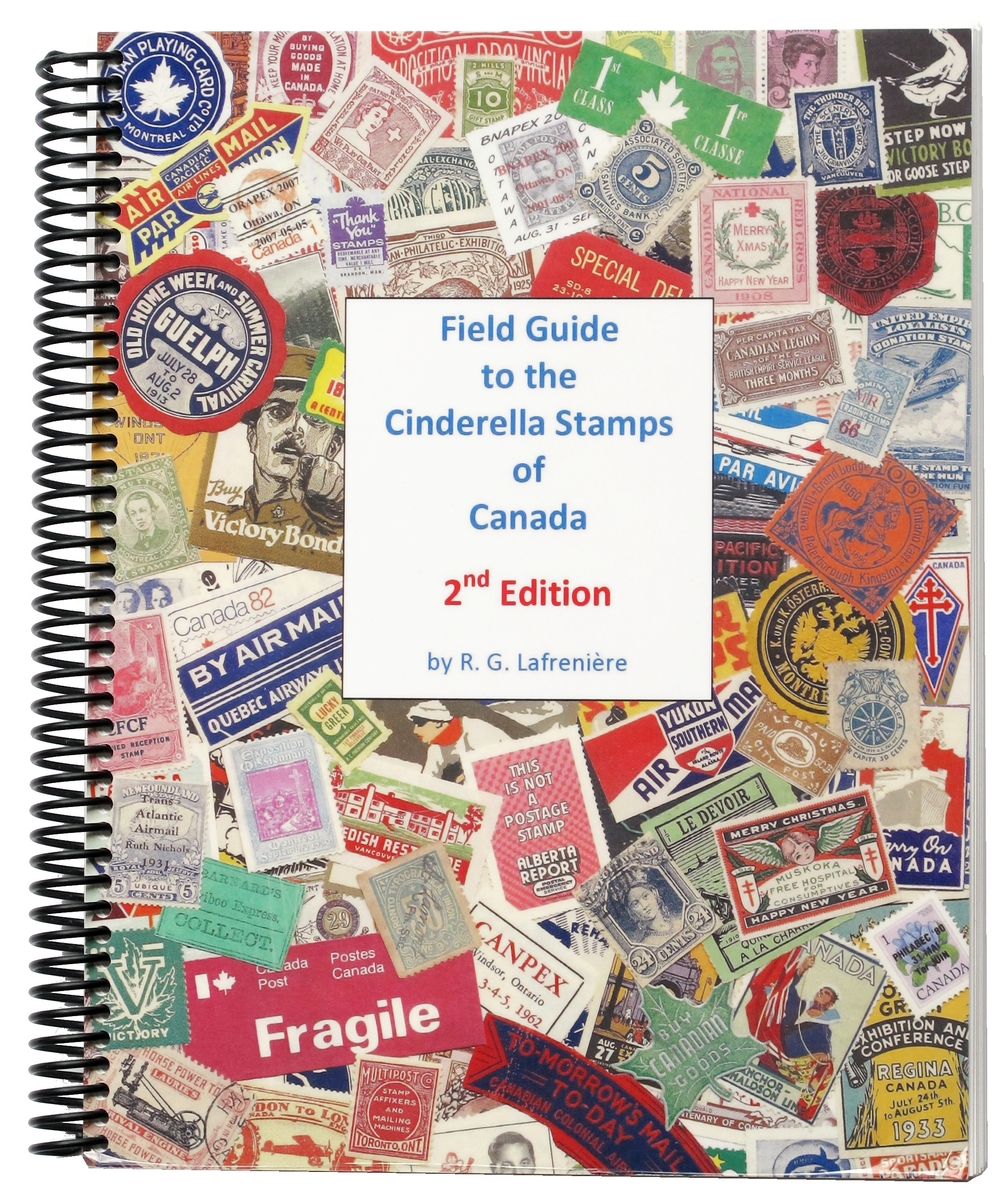 field guide to the cinderella stamps of canada r.g. lafreniere wayzata bileski musgrove purity flour patriotic association of the women of newfoundland hobby club pembina-winnipeg bell's dispatch kers city post know canada series delandre canada local post private carrier cinderella stamps labrador usa esso maritime newfoundland airways moose label vignette visit toronto vancouver golden jubilee kaulbach island juan de fuca spiro forgery fake fournier upm